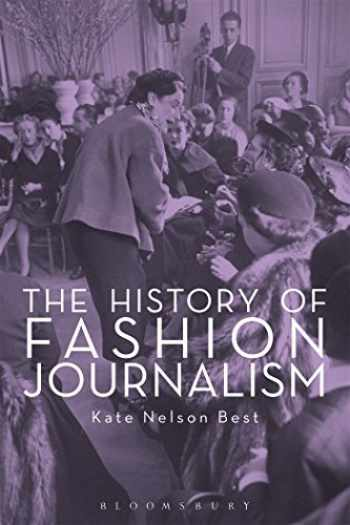 9781847886552-1847886558-The History of Fashion Journalism