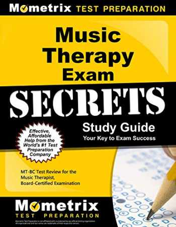 9781610721820-1610721829-Music Therapy Exam Secrets Study Guide: MT-BC Test Review for the Music Therapist, Board-Certified Examination