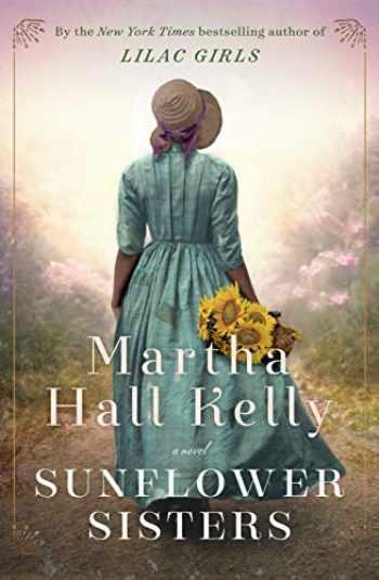 9781524796402-1524796409-Sunflower Sisters: A Novel (Caroline Ferriday)