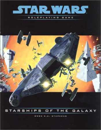 9780786918591-0786918594-Starships of the Galaxy (Star Wars Roleplaying Game)