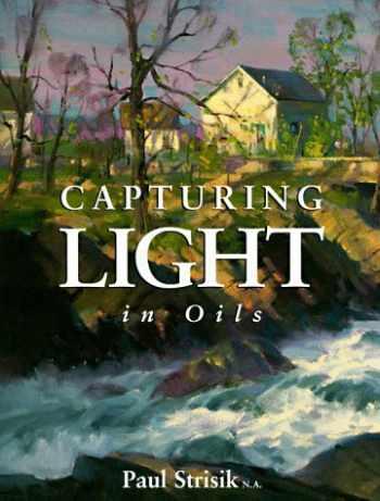 9780891345923-0891345922-Capturing Light in Oils