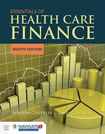 9781284094633-1284094634-Essentials of Health Care Finance