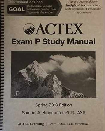 9781635887143-1635887143-Actex Study Manual: SOA Exam P, CAS Exam 1 - Spring 2019