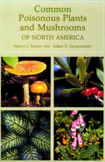 9780881923124-0881923125-Common Poisonous Plants and Mushrooms of North America