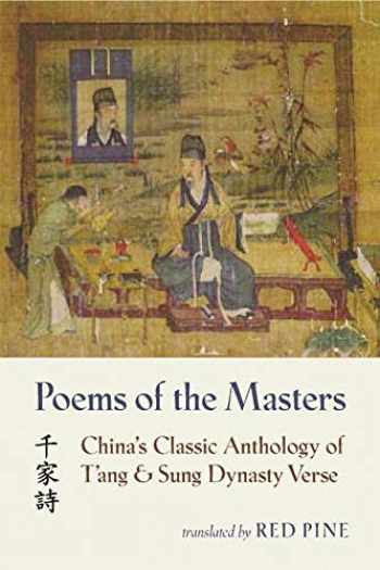 9781556591952-1556591950-Poems of the Masters: China's Classic Anthology of T'ang and Sung Dynasty Verse (Mandarin Chinese and English Edition)