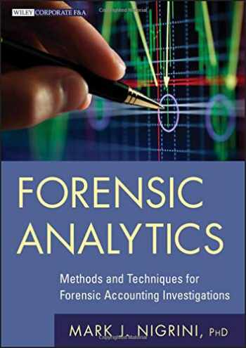 9780470890462-0470890460-Forensic Analytics: Methods and Techniques for Forensic Accounting Investigations