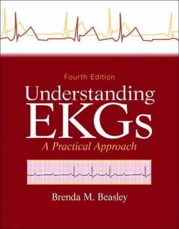 9780133147728-013314772X-Understanding EKGs: A Practical Approach (Paramedic Care)