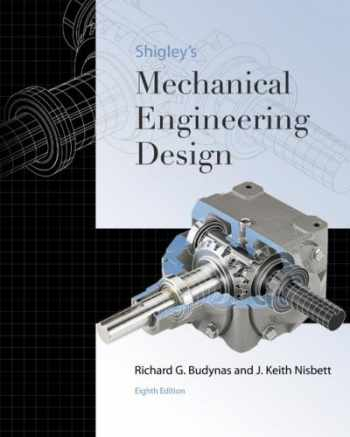 9780073312606-0073312606-Shigley's Mechanical Engineering Design (Mcgraw-hill Series in Mechanical Engineering)
