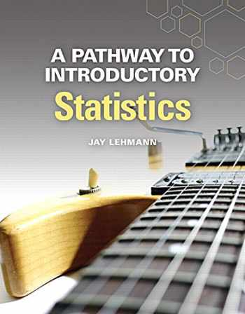 9780134107172-0134107179-A Pathway to Introductory Statistics (Pathways Model for Math)