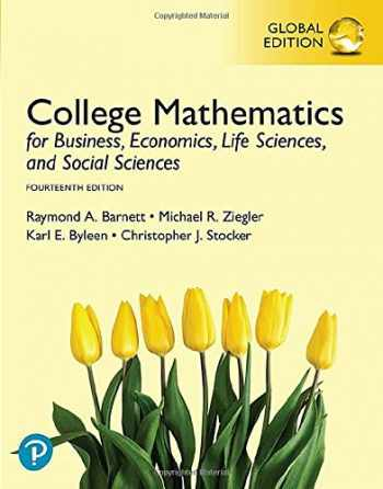 9781292270494-1292270497-College Mathematics for Business, Economics, Life Sciences, and Social Sciences, Global Edition
