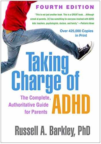 9781462543199-1462543197-Taking Charge of ADHD, Fourth Edition: The Complete, Authoritative Guide for Parents
