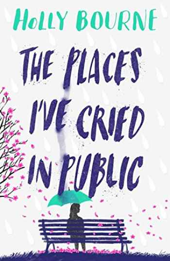 9781474949521-1474949525-The Places I've Cried in Public