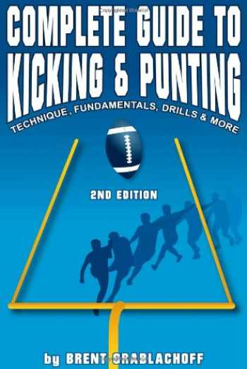 9780988829701-0988829703-Complete Guide to Kicking & Punting