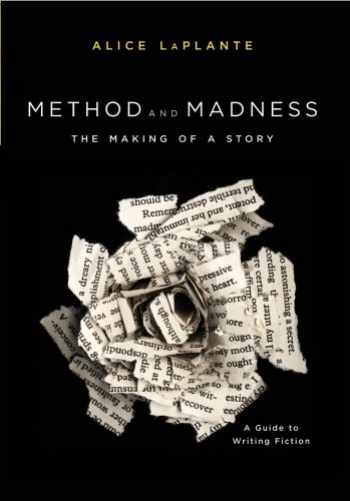 9780393928174-0393928179-Method and Madness: The Making of a Story: A Guide to Writing Fiction