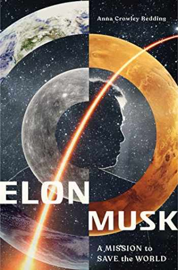 9781250313621-1250313627-Elon Musk: A Mission to Save the World