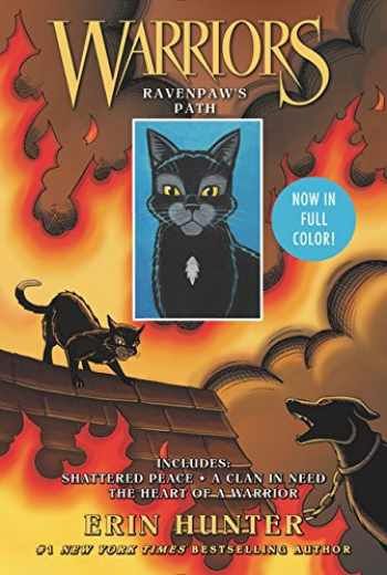 9780062748249-0062748246-Warriors: Ravenpaw's Path: Shattered Peace, A Clan in Need, The Heart of a Warrior (Warriors Graphic Novel)
