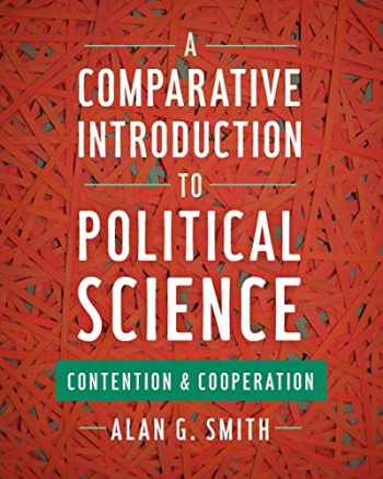 9781442252592-1442252596-A Comparative Introduction to Political Science: Contention and Cooperation