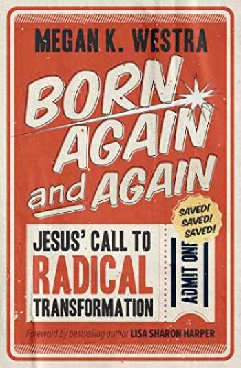 9781513806747-1513806742-Born Again and Again