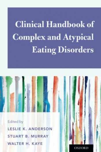 9780190630409-019063040X-Clinical Handbook of Complex and Atypical Eating Disorders