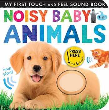 9781589252318-1589252314-Noisy Baby Animals (My First)