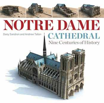 9780271086224-027108622X-Notre Dame Cathedral: Nine Centuries of History
