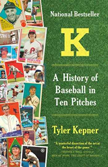 9781101970850-1101970855-K: A History of Baseball in Ten Pitches