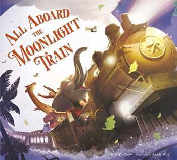 9780525645436-0525645438-All Aboard the Moonlight Train
