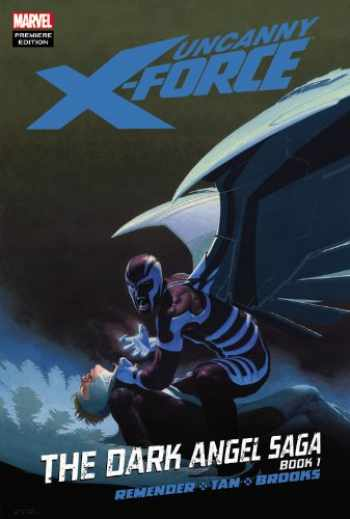 9780785146605-0785146601-Uncanny X-Force: The Dark Angel Saga, Book 1