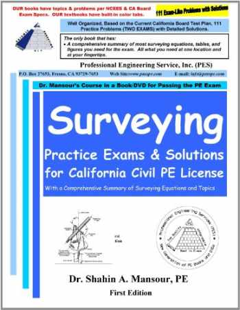 9780982372647-0982372647-Surveying Practice Exams and Solutions for California Civil PE License