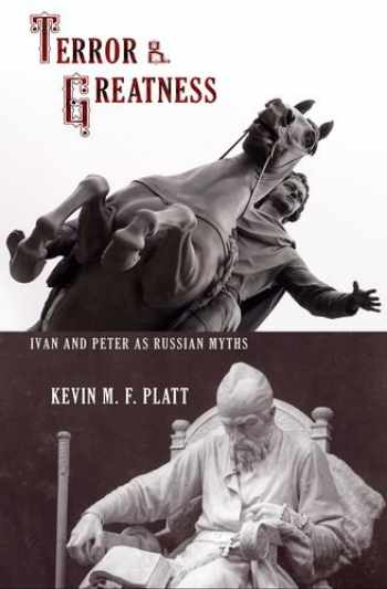 9780801448133-0801448131-Terror and Greatness: Ivan and Peter as Russian Myths