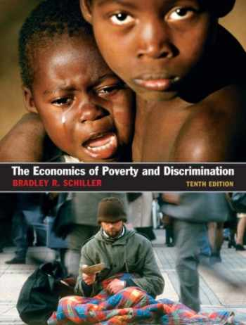 9780131889699-0131889699-The Economics of Poverty and Discrimination