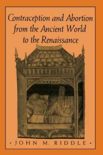 9780674168763-0674168763-Contraception and Abortion from the Ancient World to the Renaissance