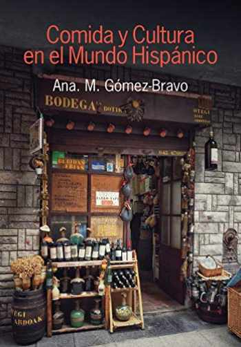 9781781794357-1781794359-Comida y Cultura En El Mundo Hispanico (Food and Culture in the Hispanic World) (Spanish Edition)