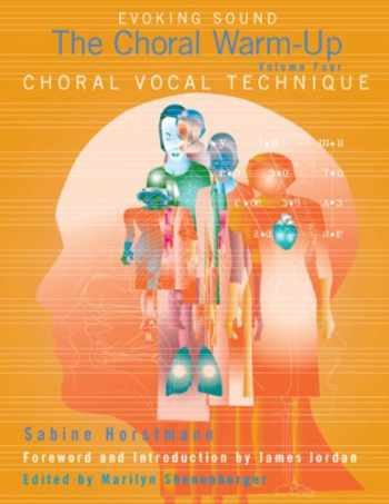 9781579997373-1579997376-Choral Vocal Technique, Evoking Sound: The Choral Warm-Up/G7424