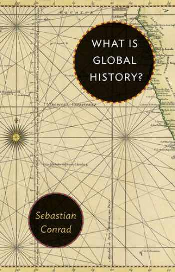 9780691155258-0691155259-What Is Global History?