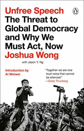 9780143135715-0143135716-Unfree Speech: The Threat to Global Democracy and Why We Must Act, Now