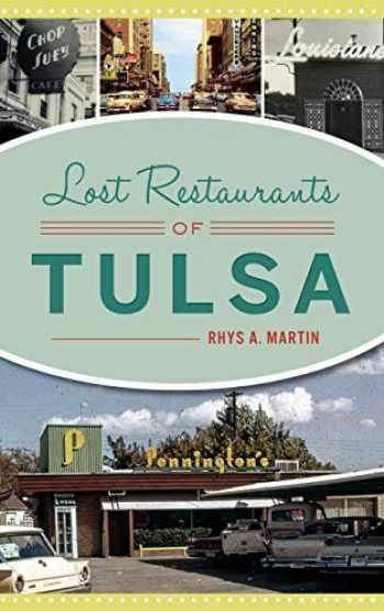 9781540237040-1540237044-Lost Restaurants of Tulsa