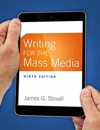 9780133863277-0133863271-Writing for the Mass Media (9th Edition)