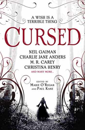 9781789091502-1789091500-Cursed: An Anthology