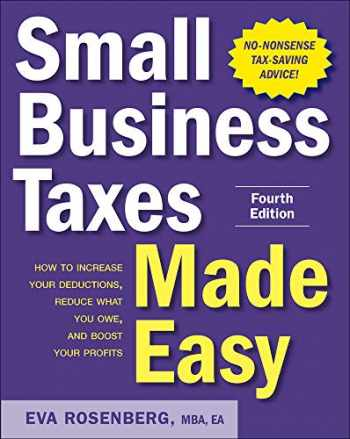 9781260468182-1260468186-Small Business Taxes Made Easy, Fourth Edition