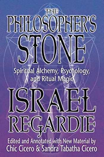 9780738736860-0738736864-The Philosopher's Stone: Spiritual Alchemy, Psychology, and Ritual Magic