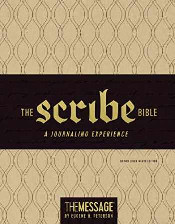 9781631467066-1631467069-The Message Scribe Bible (Leather-Look, Brown Linen Weave): Featuring The Message by Eugene H. Peterson