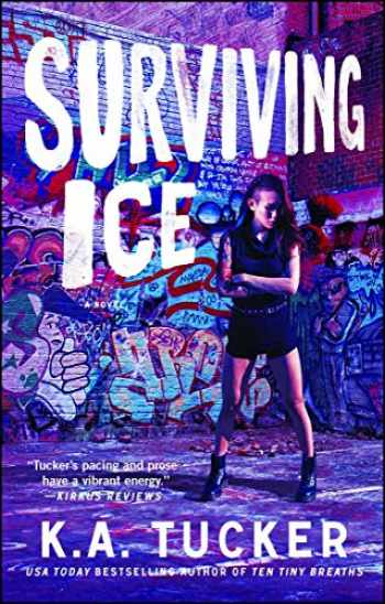 9781476774251-1476774250-Surviving Ice: A Novel (4) (The Burying Water Series)