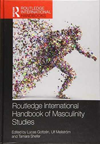 9781138056695-1138056693-Routledge International Handbook of Masculinity Studies (Routledge International Handbooks)
