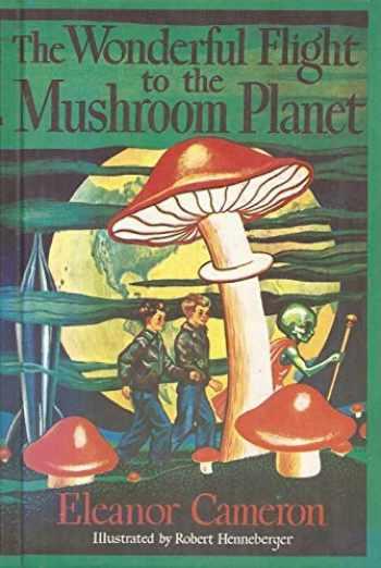 9780316125376-0316125377-The Wonderful Flight to the Mushroom Planet