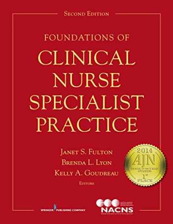 9780826129666-0826129668-Foundations of Clinical Nurse Specialist Practice