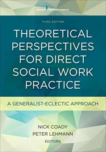 9780826119476-0826119476-Theoretical Perspectives for Direct Social Work Practice: A Generalist-Eclectic Approach