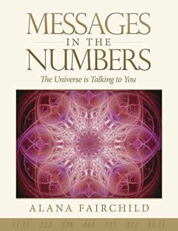 9780738748429-0738748420-Messages in the Numbers: The Universe is Talking to You