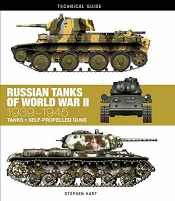 9781782744757-1782744754-Russian Tanks of World War II: 1939-1945 (Technical Guides)