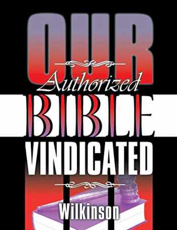 9781479604326-1479604321-Our Authorized Bible Vindicated